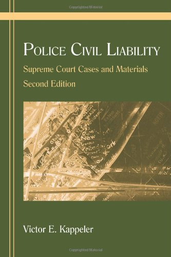 Police Civil Liability: Supreme Court Cases and Materials