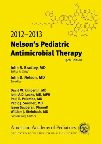 Nelsons Pediatric Antimicrobial Therapy 2012-2013, 19Ed (Pb)