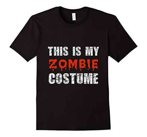 Yes This Is My Halloween Costume T Shirt (Mens This Is My Zombie Costume Tshirt For Halloween XL Black)