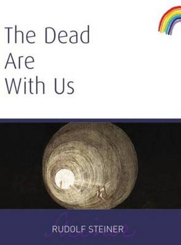 The Dead Are with Us: (CW 182)