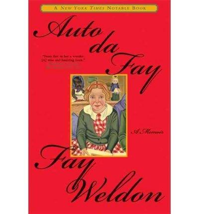 Download [(Auto Da Fay )] [Author: Fay Weldon] [May-2004] pdf epub