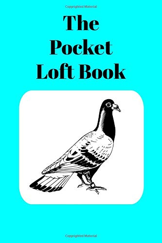 The Pocket Loft Book: Racing Pigeon Book With Aqua for sale  Delivered anywhere in Canada