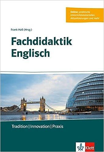 Fachdidaktik Englisch Tradition Innovation Praxis Buch