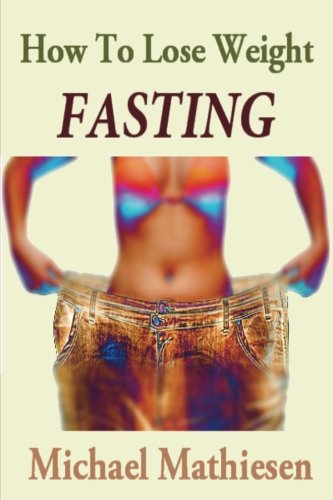 How To Lose Weight Fasting: The Diabetes Diet Solution