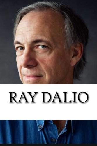 Ray Dalio: A Biography [Booklet]