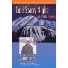 Cold Starry Night: An Alaska Memoir
