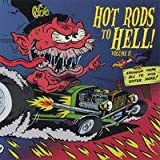 Hot Rods to Hell Volume 2
