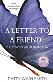 A Letter to a Friend: The Story of Abuse in America