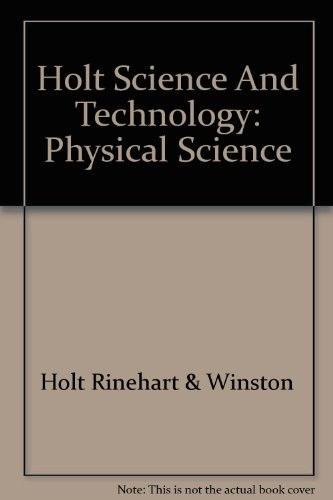 Holt Science & Technology: Study Guide Physical Science