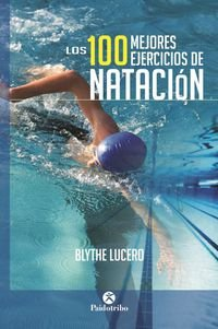 Top 100 Swimming Exercises (Sports)