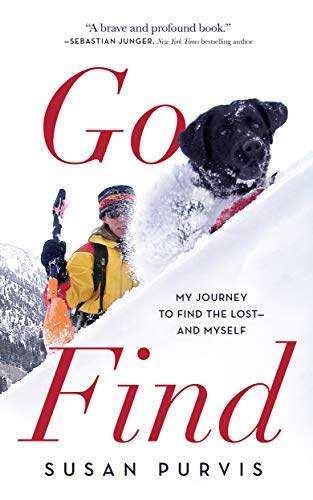 Go Find: My Journey to Find the Lost -- and Myself