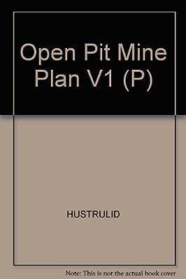open pit mine planning and design hustrulid