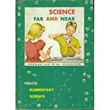 img - for Science Far and Near book / textbook / text book