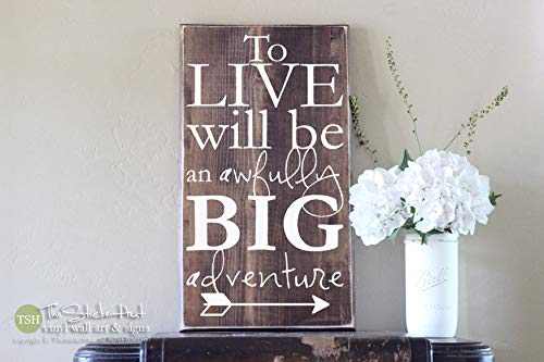 to Live Will Be an Awfully Big Adventure Arrow Peter Pan Quote Wood Sign Nursery Quote Saying Signs Distressed Wooden (Peter Pan Arrow)
