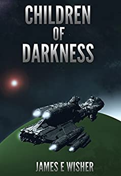 Children of Darkness (Rogue Star Book 1) by [Wisher, James E.]