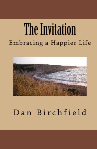The Invitation: Embracing A Happier Life