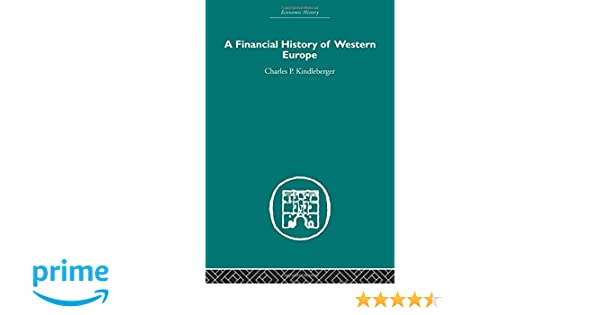 Amazon a financial history of western europe economic history amazon a financial history of western europe economic history 9780415436533 charles p kindleberger books fandeluxe Images