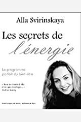 Secrets de l'énergie (French Edition) Paperback
