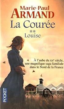 La courée T. 2 : Louise par Armand