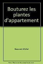 Bouturez les plantes d'appartement