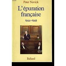 PURATION FRAN€AISE 1944-1949 (L')