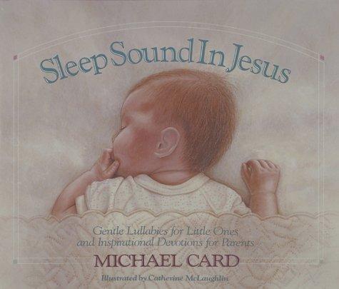 Top 10 Best michael card sleep sound in jesus Reviews