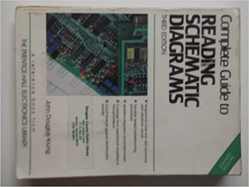 Complete Guide to Reading Schematic Diagrams: John Douglas-Young ...