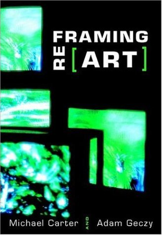 By Michael Carter Reframing Art (First Edition) [Hardcover] PDF