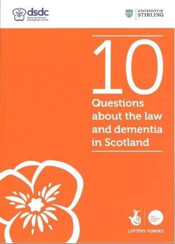 Read Online 10 Questions About the Law and Dementia in Scotland ebook