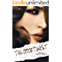 The Opportunist (Love Me With Lies Book 1)