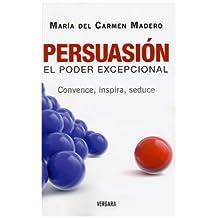 Persuasion: El Poder Excepcional