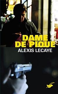 Dame de pique, Lecaye, Alexis