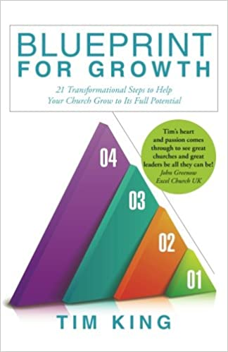 Amazon blueprint for growth 21 transformational steps to help amazon blueprint for growth 21 transformational steps to help your church grow to its full potential 9781490853086 tim king books malvernweather Choice Image