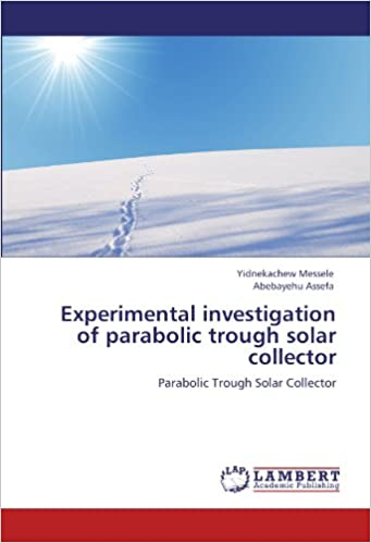 Experimental investigation of parabolic trough solar collector: Parabolic Trough Solar Collector