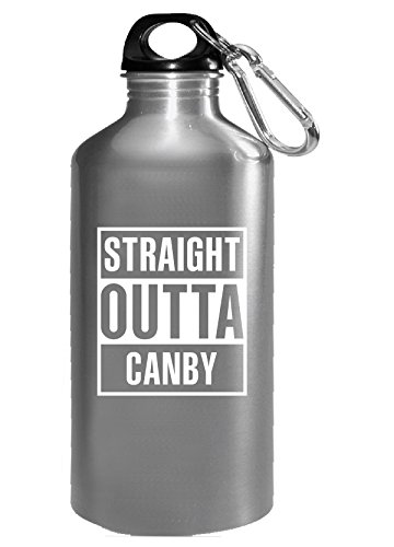 Straight Outta Canby City Cool Gift - Water - Glass Canby