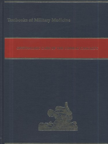 Ophthalmic Care of the Combat Casualty (Textbooks of Military Medicine)