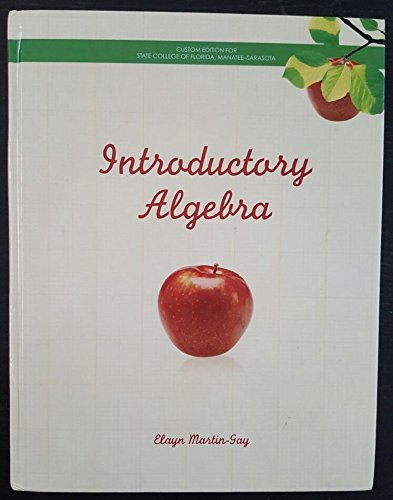Introductory Algebra Custom Edition for State College of Florida, Manatee-Sarasota