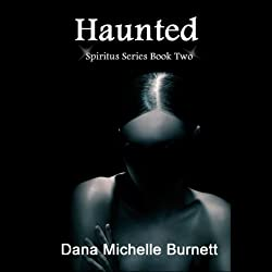 Haunted, a Paranormal Romance