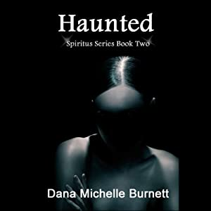 Haunted, a Paranormal Romance Audiobook