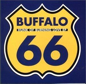 Hunk of Burning Love Ep by Buffalo 66 (2000-05-23)