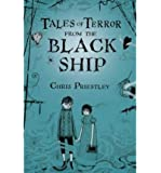 [ TALES OF TERROR FROM THE BLACK SHIP - GREENLIGHT ] BY Priestley, Chris ( Author ) [ 2008 ] Hardcover