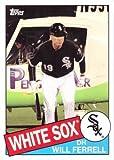 #1: 2015 Topps Archives Will Ferrell #WF-7 Will Ferrell Baseball Card - Chicago White Sox