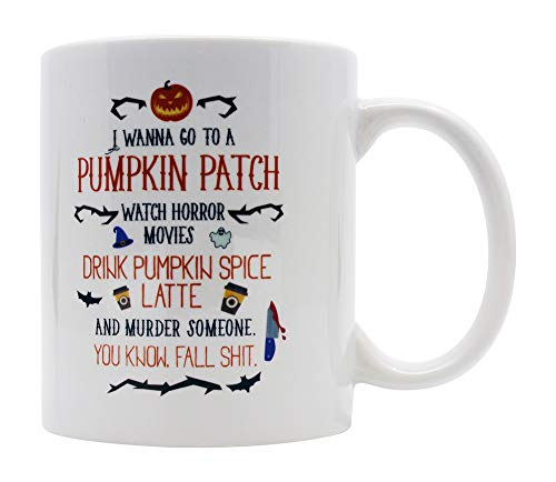 Casitika Halloween Horror Movie Coffee Mug. I Wanna Go To a Pumpkin Patch Drink Spice Fall Mugs. 11 oz White Ceramic Novelty Murder Mug. -
