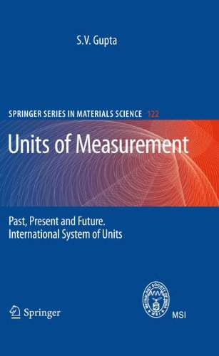 Units of Measurement: Past, Present and Future. International System of Units (Springer Series in Materials Science)