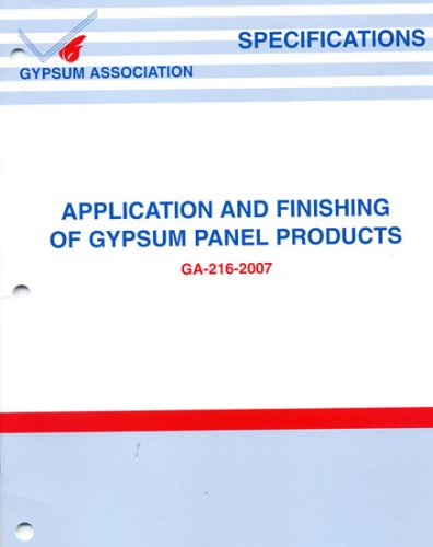 Specifications for the Application and Finishing of Gypsum Panel Products
