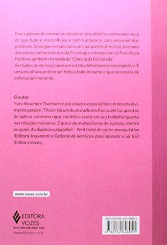 Caderno de Exercícios Para Ver Tudo Cor-de-Rosa - Coleção Praticando o Bem Estar