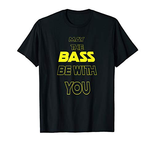 T-Shirt for EDM fan - Raver - May the bass be with you]()