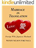 Marriage in Translation: Foreign Wife, Japanese Husband