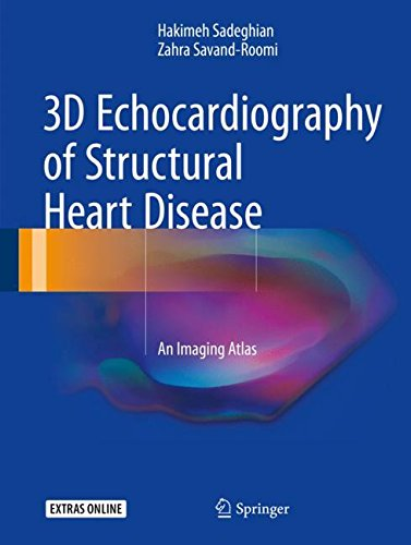 3D Echocardiography of Structural Heart Disease: An Imaging (Dimensional Heart)