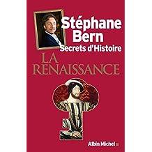 Secrets d'Histoire: La Renaissance